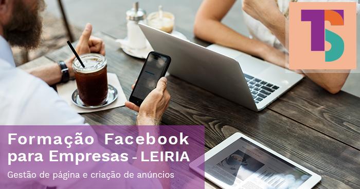 Formação Facebook para Empresas em LEIRIA